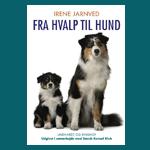Fra hvalp til hund af Irene Jarnved
