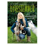 Dyrestemmer - Min kommunikation med dyr af Anette Røpke